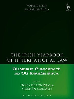 cover image of The Irish Yearbook of International Law, Volume 8, 2013