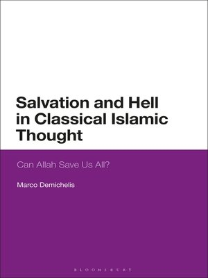 cover image of Salvation and Hell in Classical Islamic Thought