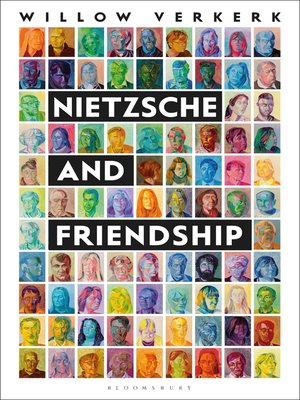 cover image of Nietzsche and Friendship