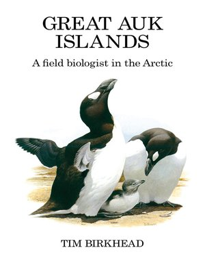 cover image of Great Auk Islands; a field biologist in the Arctic