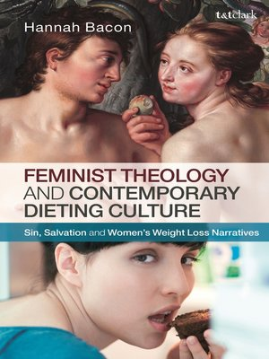 cover image of Feminist Theology and Contemporary Dieting Culture