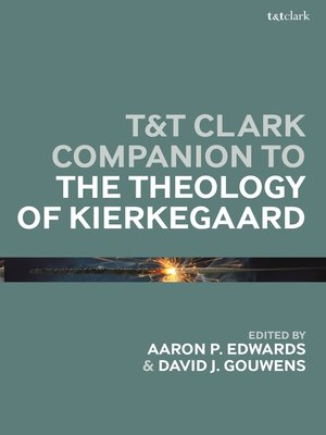 cover image of T&T Clark Companion to the Theology of Kierkegaard