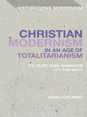 cover image of Christian Modernism in an Age of Totalitarianism