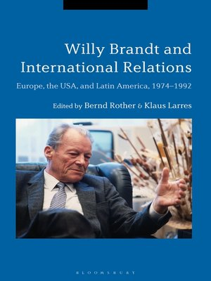 cover image of Willy Brandt and International Relations