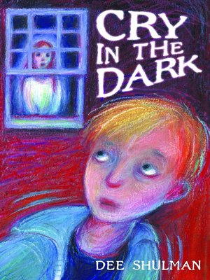 cover image of Cry in the Dark