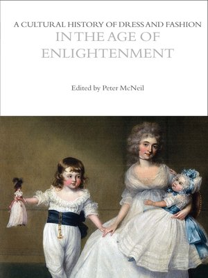 cover image of A Cultural History of Dress and Fashion in the Age of Enlightenment