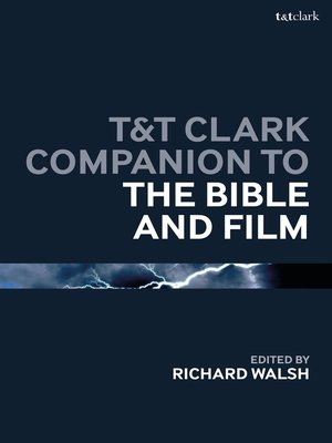 cover image of T&T Clark Companion to the Bible and Film