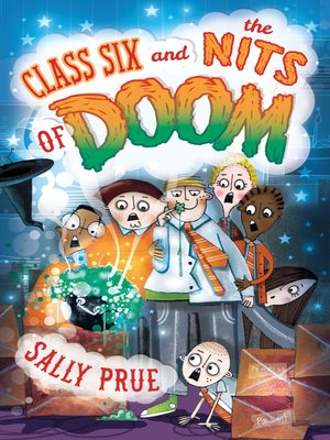 cover image of Class Six and the Nits of Doom