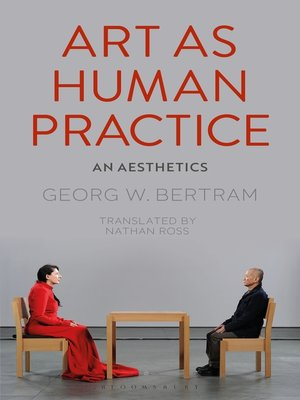 cover image of Art as Human Practice