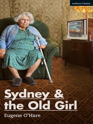 cover image of Sydney & the Old Girl