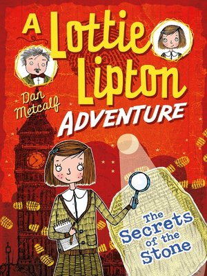 cover image of The Secrets of the Stone a Lottie Lipton Adventure