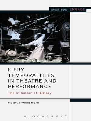 cover image of Fiery Temporalities in Theatre and Performance