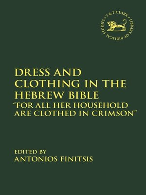 cover image of Dress and Clothing in the Hebrew Bible