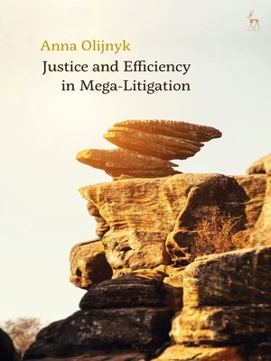 cover image of Justice and Efficiency in Mega-Litigation