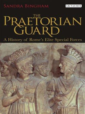 cover image of The Praetorian Guard