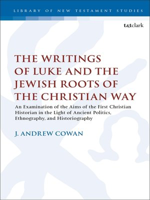 cover image of The Writings of Luke and the Jewish Roots of the Christian Way