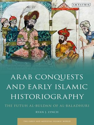 cover image of Arab Conquests and Early Islamic Historiography