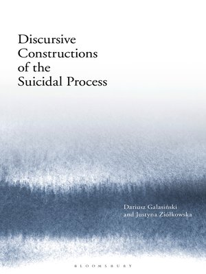 cover image of Discursive Constructions of the Suicidal Process