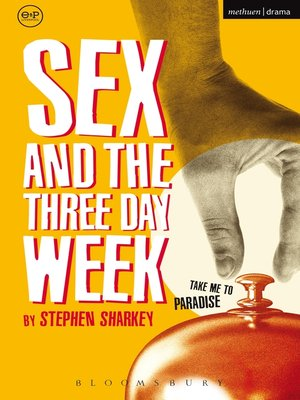 cover image of Sex and the Three Day Week