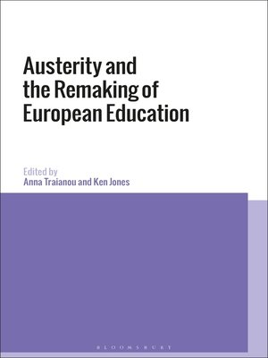 cover image of Austerity and the Remaking of European Education