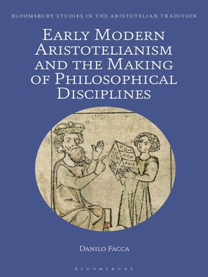 cover image of Early Modern Aristotelianism and the Making of Philosophical Disciplines