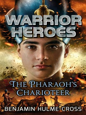 cover image of Warrior Heroes: The Pharaoh's Charioteer