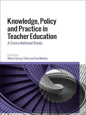 cover image of Knowledge, Policy and Practice in Teacher Education