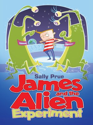 cover image of James and the Alien Experiment