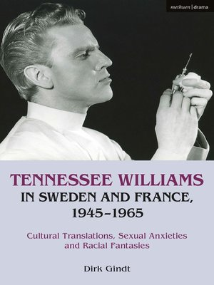 cover image of Tennessee Williams in Sweden and France, 1945–1965