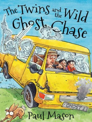 cover image of The Twins and the Wild Ghost Chase