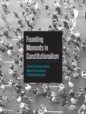 cover image of Founding Moments in Constitutionalism