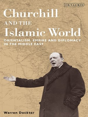 cover image of Churchill and the Islamic World