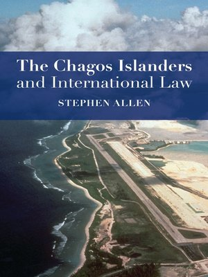 cover image of The Chagos Islanders and International Law