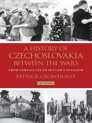 cover image of A History of Czechoslovakia Between the Wars
