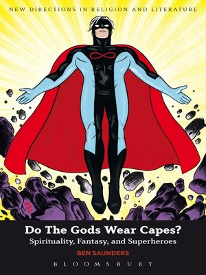 cover image of Do the Gods Wear Capes?
