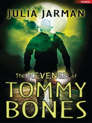 cover image of The Revenge of Tommy Bones