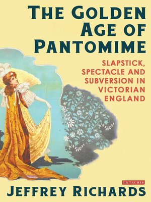 cover image of The Golden Age of Pantomime