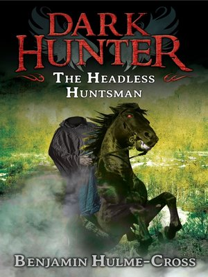 cover image of The Headless Huntsman