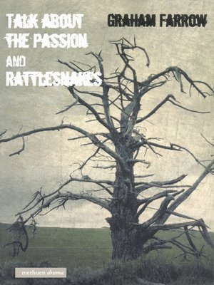 cover image of 'Talk About the Passion' & 'Rattlesnakes'