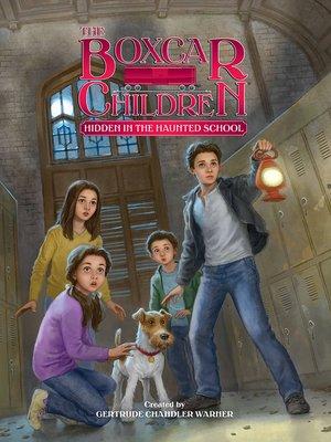 cover image of Hidden in the Haunted School