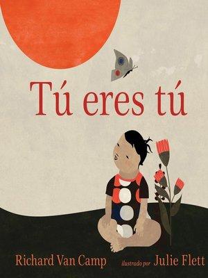 cover image of Tú eres tú