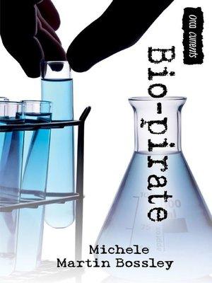 cover image of Bio-pirate