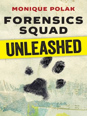cover image of Forensics Squad Unleashed