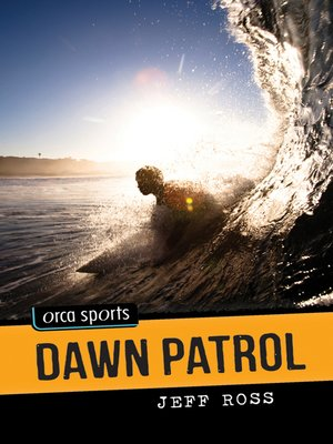 cover image of Dawn Patrol