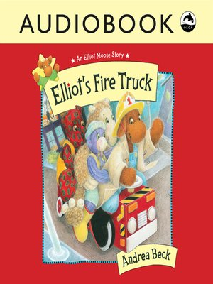 cover image of Elliot's Fire Truck