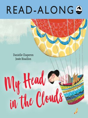 cover image of My Head in the Clouds Read-Along