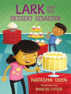 cover image of Lark and the Dessert Disaster