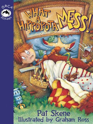 cover image of What A Hippopota-Mess