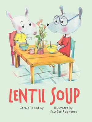 cover image of Lentil Soup