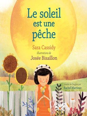 cover image of Le soleil est une pêche